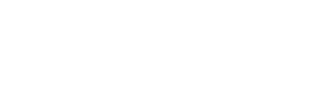 Betterview Windows | Premier Products – Experience – Service & Integrity